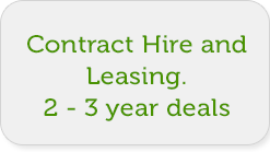 Contract Hire and Leasing. 2 - 3 year deals